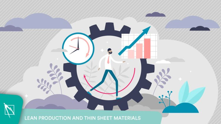 Lean manufacturing in thin sheet metal production