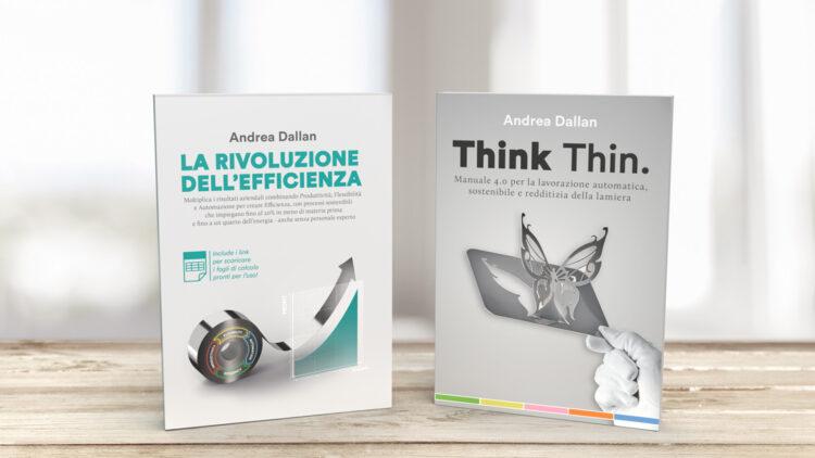 La rivoluzione dell'Efficienza e Think Thin
